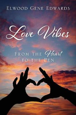 Love Vibes: From the Heart to the Pen