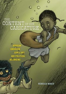 The Content of Our Caricature: African American Comic Art and Political Belonging