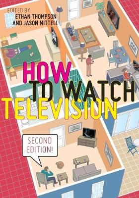 How to Watch Television, Second Edition
