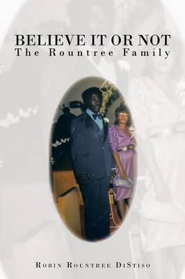 Believe it or Not: The Rountree Family