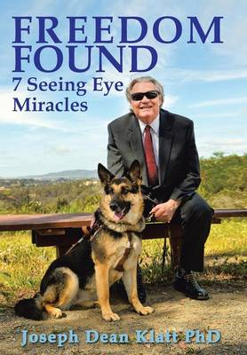 Freedom Found: 7 Seeing Eye Miracles