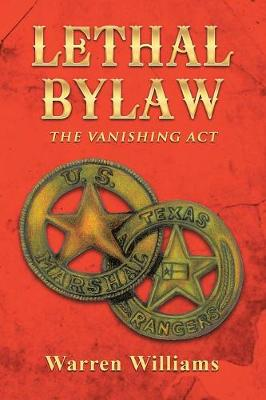 Lethal Bylaw: The Vanishing ACT