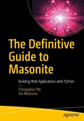 The Definitive Guide to Masonite: Building Web Applications with Python