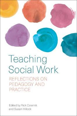 Teaching Social Work: Reflections on Pedagogy and Practice