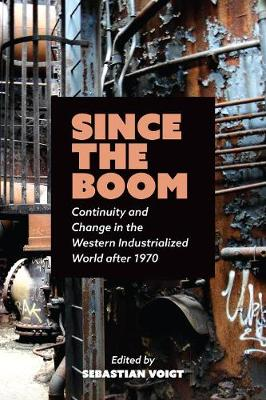 Since the Boom: Continuity and Change in the Western Industrialized World after 1970