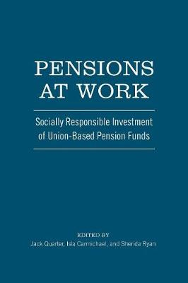 Pensions at Work: Socially Responsible Investment of Union-Based Pension Funds