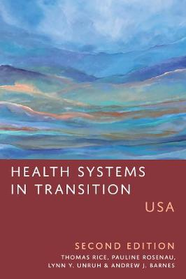 Health Systems in Transition: USA