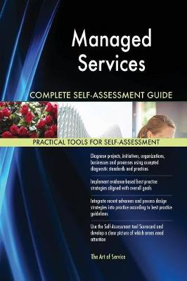Managed Services Complete Self-Assessment Guide