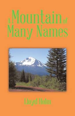 A Mountain of Many Names