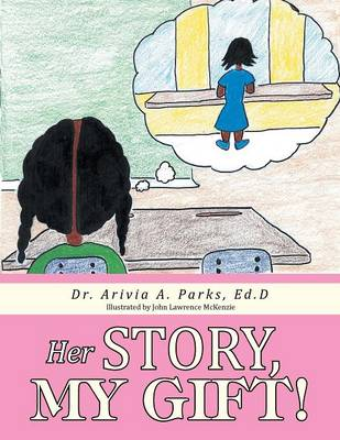 Her Story, My Gift!