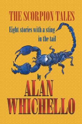 The Scorpion Tales: Eight Stories with a Sting in the Tail