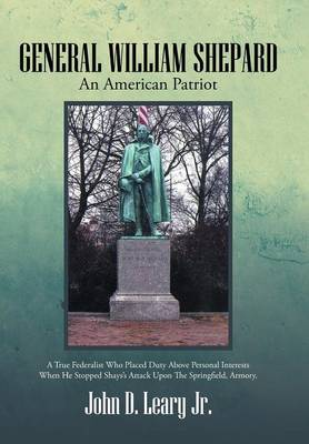 General William Shepard: An American Patriot