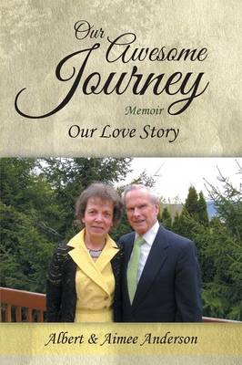 Our Awesome Journey: Our Love Story