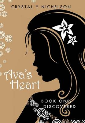 Ava's Heart: Book One: Discovered
