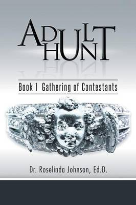 Adult Hunt: Book 1 Gathering of Contestants