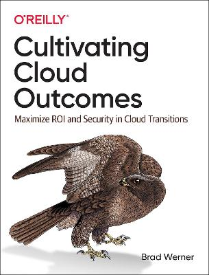 Cultivating Cloud Outcomes: Maximize ROI and Security in Cloud Transitions