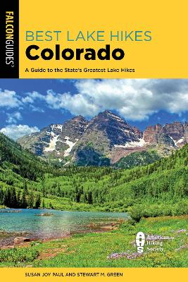 Best Lake Hikes Colorado: A Guide to the State's Greatest Lake Hikes