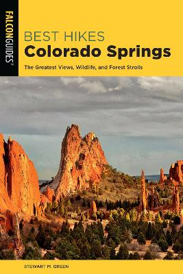 Best Hikes Colorado Springs: The Greatest Views, Wildlife, and Forest Strolls