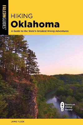 Hiking Oklahoma: A Guide to the State's Greatest Hiking Adventures