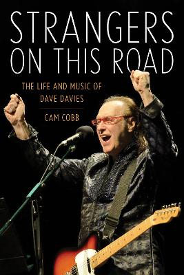 Strangers on This Road: The Life and Music of Dave Davies