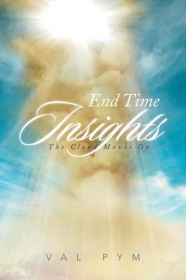 End Time Insights: The Cloud Moves on