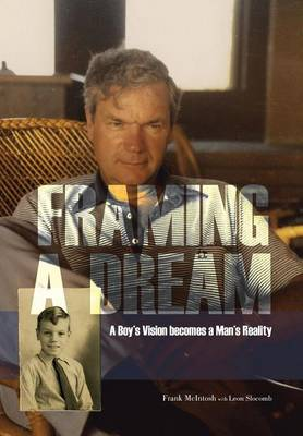 Framing a Dream: A Boy's Vision Becomes a Man's Reality