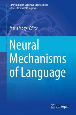 Neural Mechanisms of Language