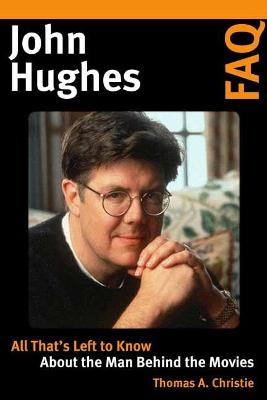 John Hughes FAQ: All That's Left to Know About the Man Behind the Movies