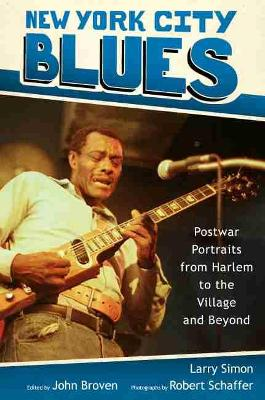 New York City Blues: Postwar Portraits from Harlem to the Village and Beyond