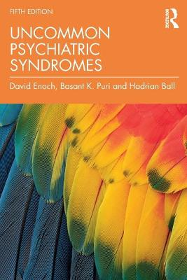 Uncommon Psychiatric Syndromes, Fifth Edition