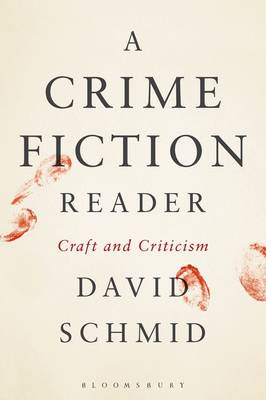 A Crime Fiction Reader: Craft and Criticism
