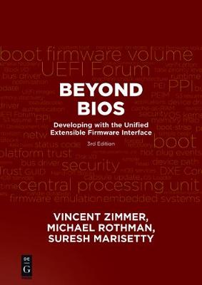 Beyond BIOS: Developing with the Unified Extensible Firmware Interface, Third Edition