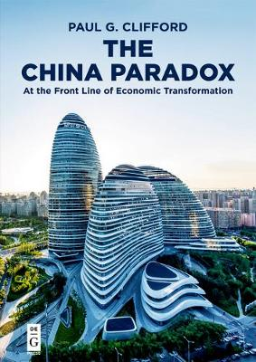 The China Paradox: At the Front Line of Economic Transformation