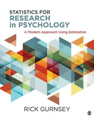 Statistics for Research in Psychology: A Modern Approach Using Estimation