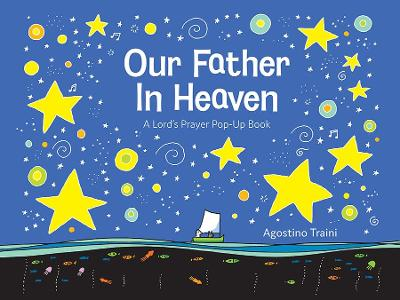 Our Father in Heaven: A Lord's Prayer Pop-Up Book