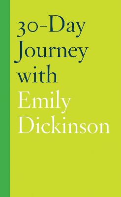 30-Day Journey with Emily Dickinson