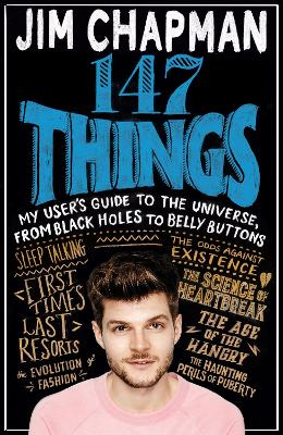147 Things: My user's guide to the universe, from black holes to belly buttons
