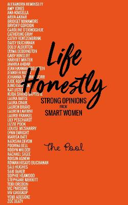 Life Honestly: Strong Opinions from Smart Women