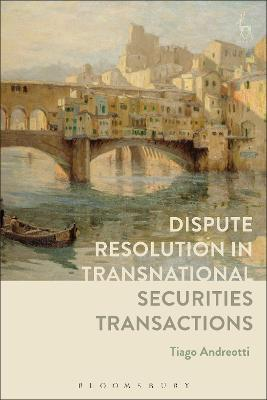 Dispute Resolution in Transnational Securities Transactions