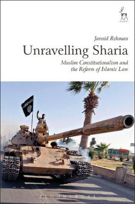 Unravelling Sharia: Muslim Constitutionalism and the Reform of Islamic Law