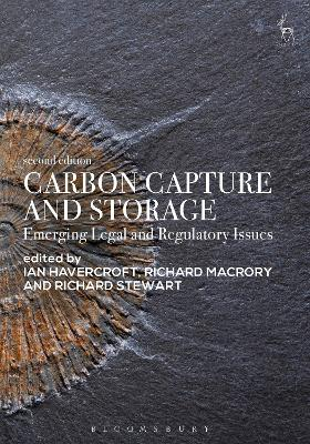 Carbon Capture and Storage: Emerging Legal and Regulatory Issues