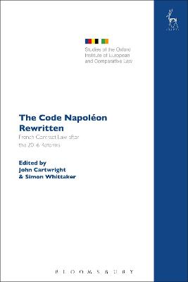 The Code Napoleon Rewritten: French Contract Law after the 2016 Reforms