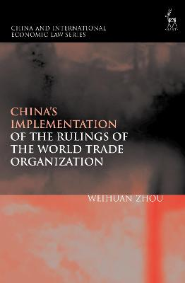 China's Implementation of the Rulings of the World Trade Organization