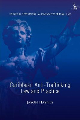 Caribbean Anti-Trafficking Law and Practice