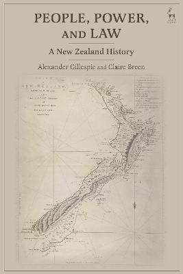 People, Power, and Law: A New Zealand History