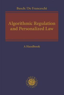 Algorithmic Regulation and the Personalization of Private Law
