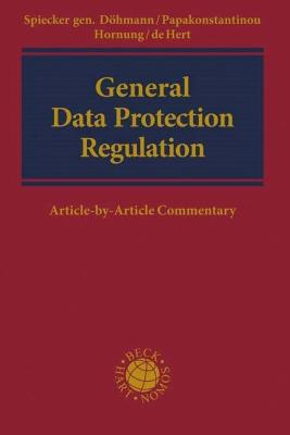 European General Data Protection Regulation: Article-By-Article Commentary