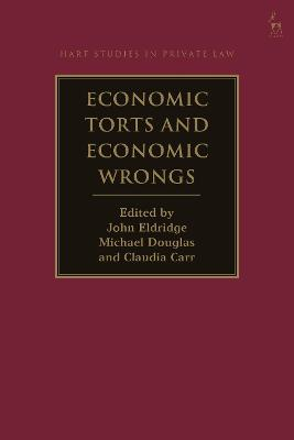Economic Torts and Economic Wrongs