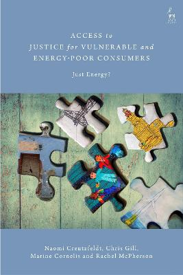 Access to Justice for Vulnerable and Energy-Poor Consumers: Just Energy?