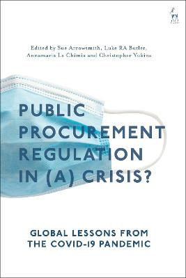Public Procurement in (a) Crisis: Global Lessons from the COVID-19 Pandemic